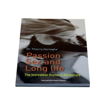 Picture of Passion Sex Long Life the Oxytocin adventure 159 page book by Thierry Hertoghe MD